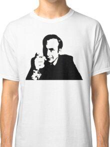 You Better Call Him Classic T-Shirt