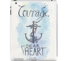 Courage, dear heart iPad Case/Skin