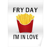 Fry Day I'm In Love Poster