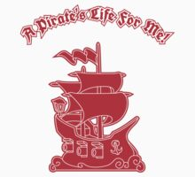 Pirate Ship - A Pirate's Life For Me Kids Clothes
