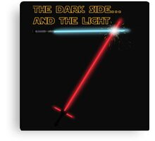 The Dark side... and the Light Canvas Print