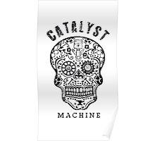 "Catalyst Machine ""GEARHEAD"" Poster"