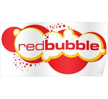 Red Bubble Logo Poster