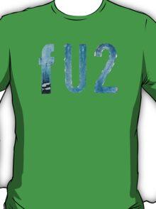 FU2 T-Shirt