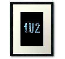 FU2 Framed Print