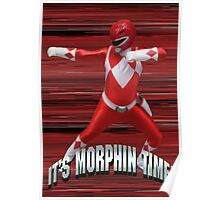 Mighty Morphin Red Ranger - It's Morphin Time! Poster