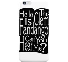 Can Your Hear Me? iPhone Case/Skin