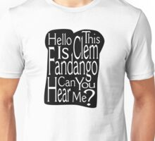 Can Your Hear Me? Unisex T-Shirt
