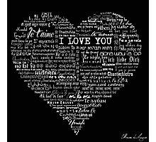 Typographic multi language I love you heart Photographic Print