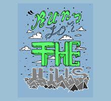 run for the hills blue Unisex T-Shirt