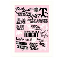 Quoted Print (Grease) Art Print