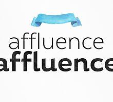 Affluence by Pranatheory