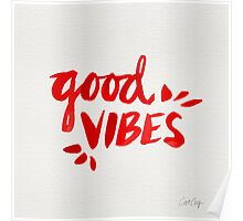 Good Vibes - Red Ink Poster