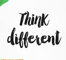 Think Different by Pranatheory