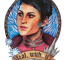 Deal With It - A Cassandra Pentaghast way to deal by ellieshep