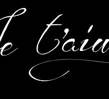 Je t'aime French typography by MariondeLauzun