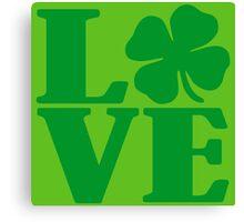 LOVE IRISH FOUR LEAF CLOVER Canvas Print