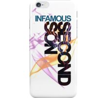 Neon Infamous iPhone Case/Skin
