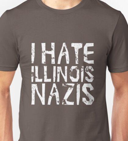 I hate Illinois Nazis Unisex T-Shirt