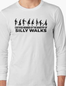 Certified Member Of The Ministry Of Silly Walks Long Sleeve T-Shirt