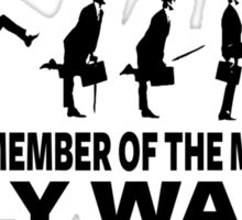 Certified Member Of The Ministry Of Silly Walks Sticker