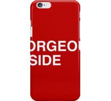 I'm Gorgeous Inside iPhone Case/Skin