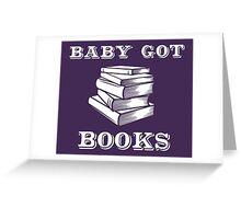 Baby Got Books Greeting Card