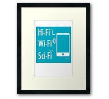 Hi-Fi Wi-Fi Sci-Fi Framed Print