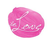 in Love inspirational typography pink by MariondeLauzun