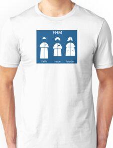 Faith Hope Murder Unisex T-Shirt