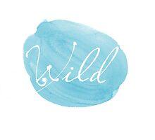 Wild inspirational typography by MariondeLauzun