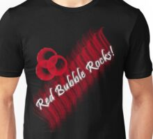Red Bubble Rocks! T-Shirt Unisex T-Shirt