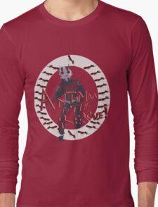 Ant-man comes again! Long Sleeve T-Shirt