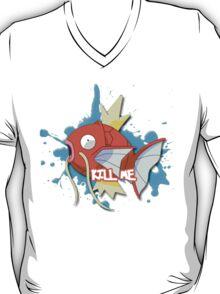 KILL ME - Magikarp T-Shirt