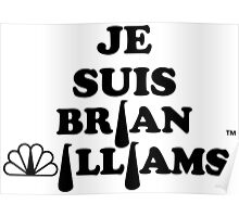 Je Suis Brian Williams Poster