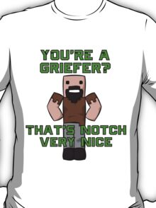 That's Notch Very Nice T-Shirt