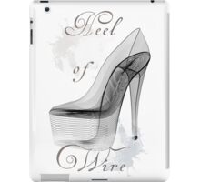 Wire Heel  iPad Case/Skin