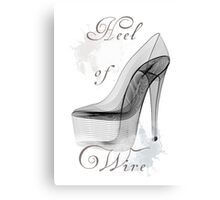 Wire Heel  Canvas Print
