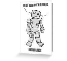 Robot Machines Greeting Card
