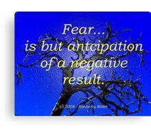 Fear Challenge Canvas Print