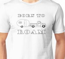 Born to Roam- 1952 International Pickup & Canned Ham in Black Unisex T-Shirt