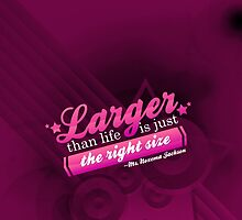 Larger Than Life Is Just The Right Size by ACImaging