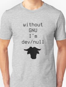 Without GNU I'm dev/null T-Shirt