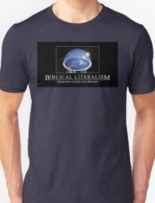 biblical literalsim Unisex T-Shirt