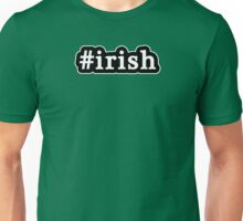 Irish - Hashtag - Black & White Unisex T-Shirt