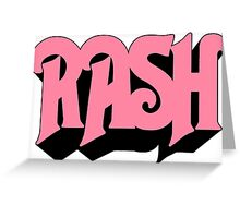 Rush-rash Greeting Card
