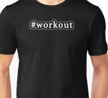 Workout - Hashtag - Black & White Unisex T-Shirt