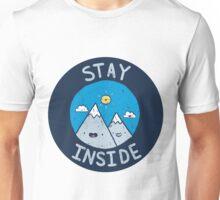 Stay Inside Sticker Unisex T-Shirt