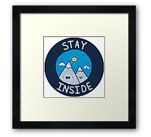 Stay Inside Sticker Framed Print