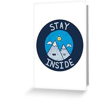 Stay Inside Sticker Greeting Card